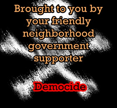 governmentsupportdemocide