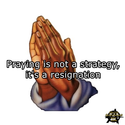 prayingnotstrategy